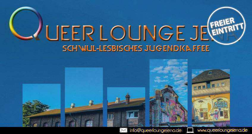 QUEERLOUNGE JENA JENAS QUEERES TURMKAFFEE FÜR GAY'S, LESBIANS AND FRIENDS
