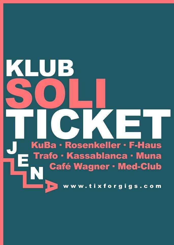 Jena .. seit heute gibt es das »Klub-Soliticket Jena«