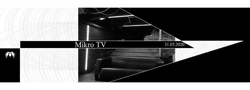 Mikro TV am 31.Mai 2020 - Online Event Jena
