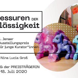 Dressuren der Durchlässigkeit, Kuratorin: Nina Lucia Gross - Jenaer Kunstverein