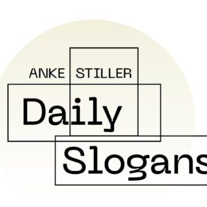 Daily Slogans - Plakat-Aktion von Anke Stiller - Jenaer Kunstverein und Kunsthof Jena