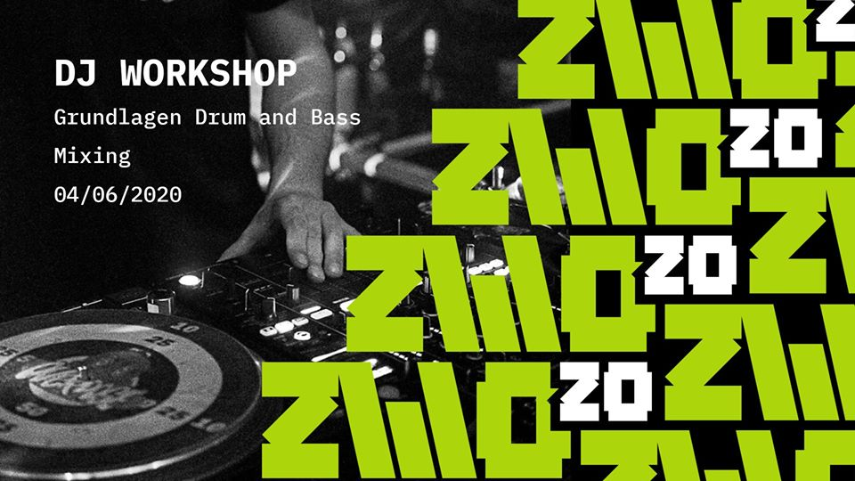 Zwo20 • DJ Workshop • Drum and Bass - Online Event