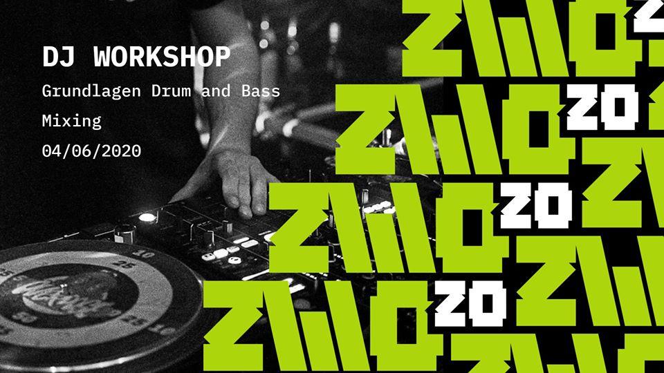 Zwo20 • DJ Workshop • Drum and Bass - Online Event
