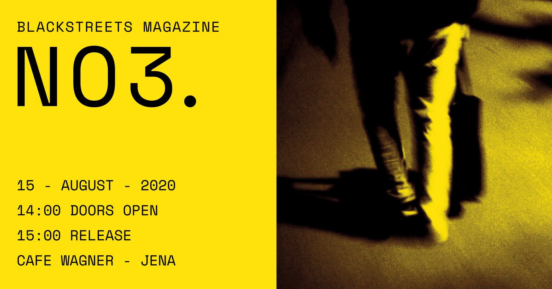 Release: Blackstreets - Magazine No. 3