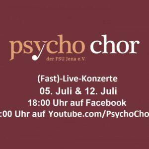 Fast-Live Konzerte Psycho-Chor der Uni Jena // Online Event