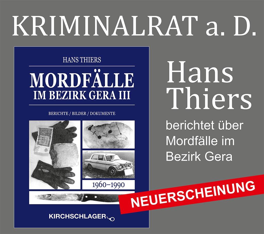 Mordfälle im Bezirk Gera III - Hans Thiers, eine Lesung zu seinem neuen Buch