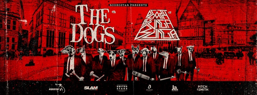 The Dogs (NOR) and Death By Unga Bunga • Rosenkeller Jena