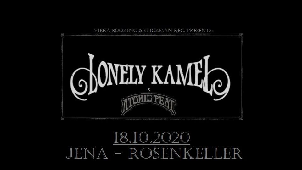 Lonely Kamel and Atomic Peat • Rosenkeller Jena