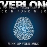 Everlong - Funk up your Mind