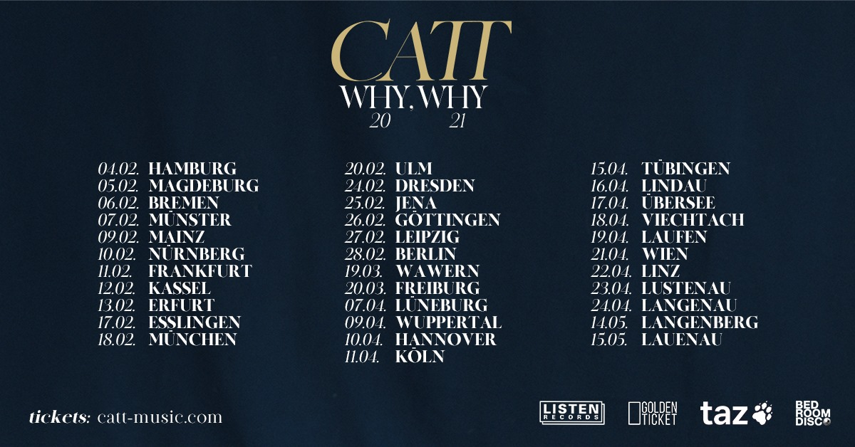 CATT | Jena - Why, Why-Tour 2021