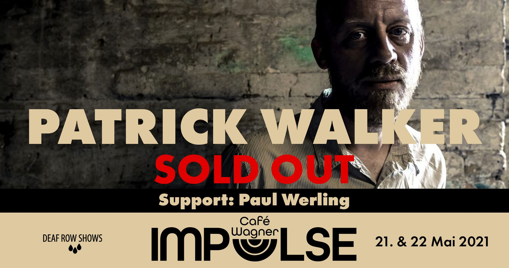 IMPULSE PATRICK WALKER & PAUL WERLING 21./22.05. Café Wagner