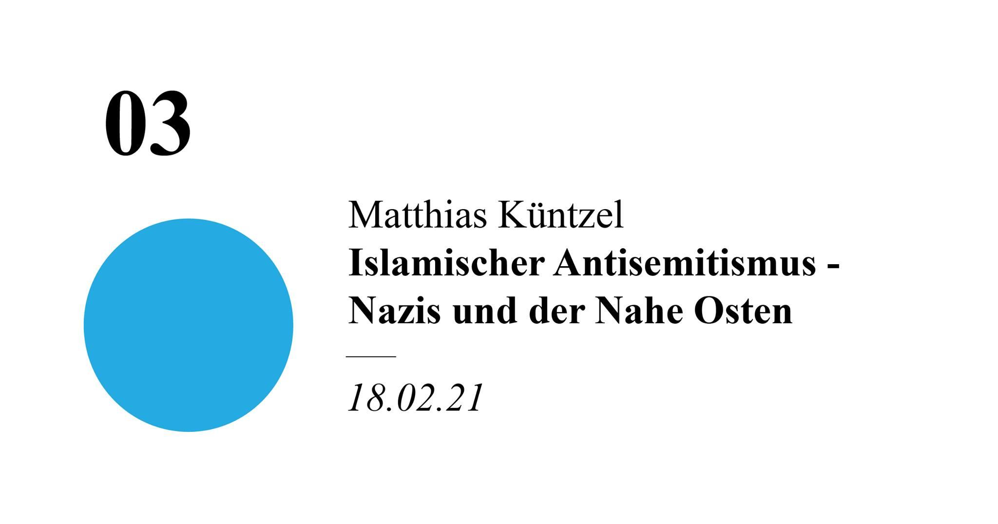 """Matthias Küntzel - """"Islamischer Antisemitismus - Nazis und der Nahe Osten"""""""