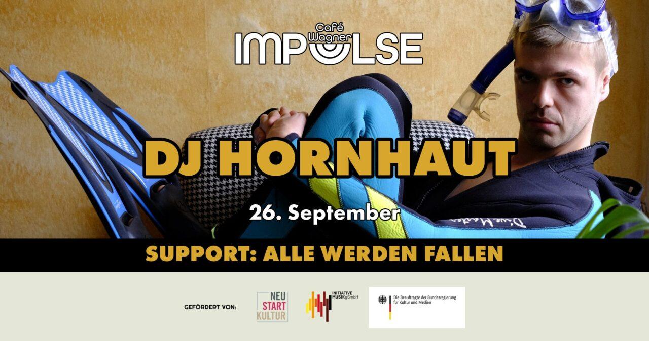 Impulse mit DJ Hornhaut & Alle Werden Fallen